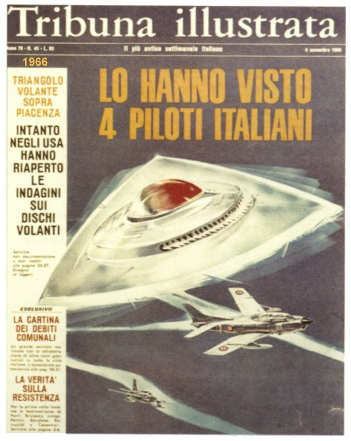 Tribuna Illustrata 1966 Ufo sulla Base AMI di San Damiano Pc